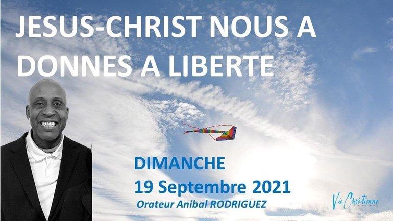 Oui Jésus-Christ nous a tous rendus libres ! - Anibal RODRIGUEZ