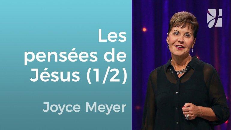 Qu'en penserait Jésus ? (1/2) - Joyce Meyer - Grandir avec Dieu