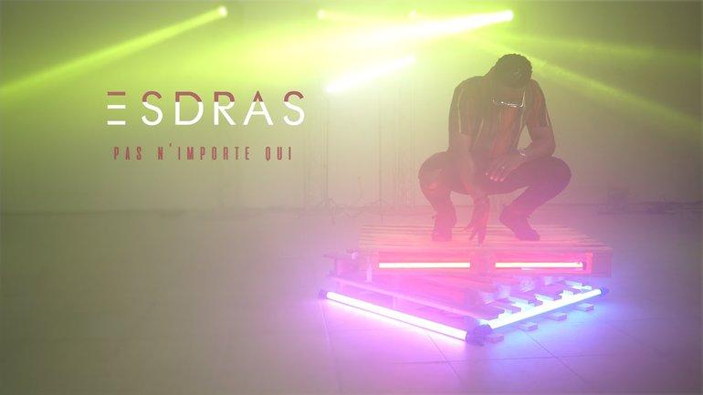 ESDRAS - Pas N'importe Qui (Clip Officiel)