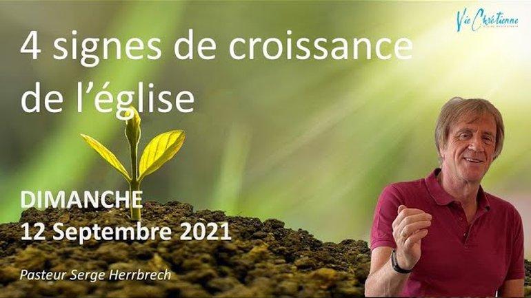4 signes de croissance de l'église - Serge HERRBRECH