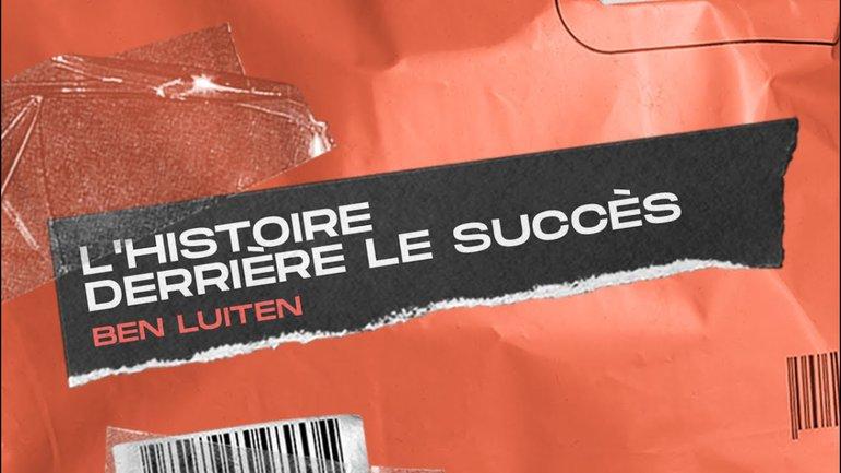 L'histoire derrière le succès _Ben Luiten _Réunion mi-semaine