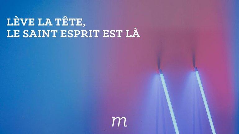 Le Saint Esprit est là ! - Patrice Martorano - Yannis Gaultier - Eric & Rachel Dufour