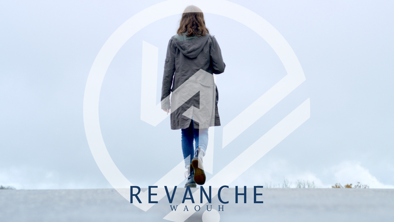 Revanche - WAOUH
