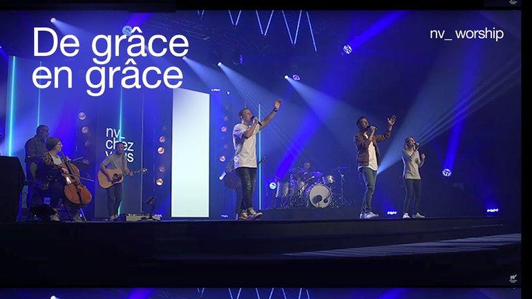 De grâce en grâce _NV Worship