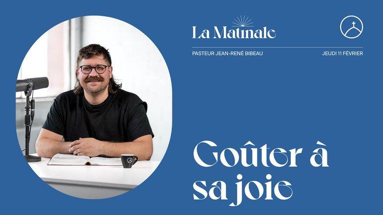 Goûter à sa joie   Jean-René Bibeau