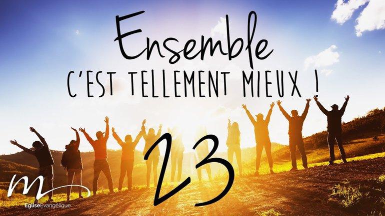Ensemble Méditation 23 - Actes 4.12, Romains 10.13-14 et 1 Timothée 2.4 - Église M