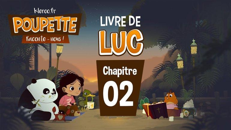 POUPETTE RACONTE-NOUS #Luc2