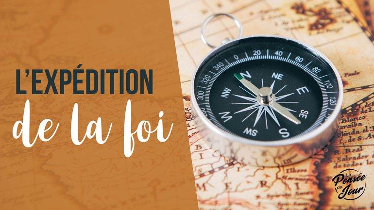 L'expédition de la foi