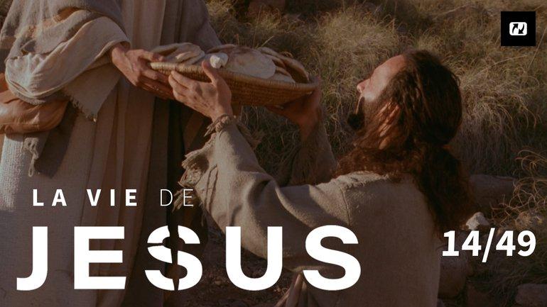 Jésus nourrit 5000 personnes | La vie de Jésus | 14/49