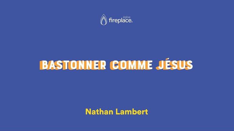 Bastonner comme Jésus