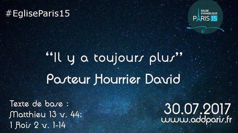 Il y a toujours plus - Pasteur Hourrier David