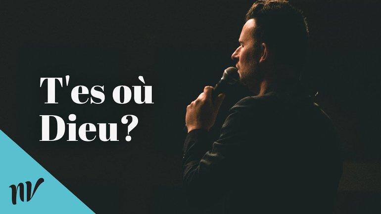 T'es où Dieu? | Mathieu Blairy