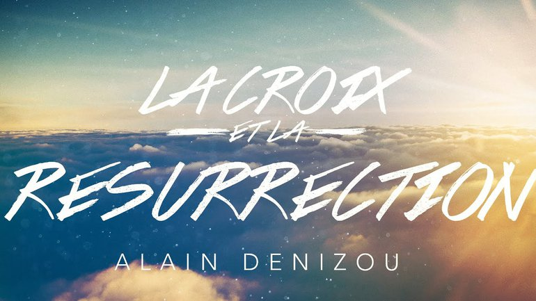 La Croix et la Résurrection   Alain Denizou