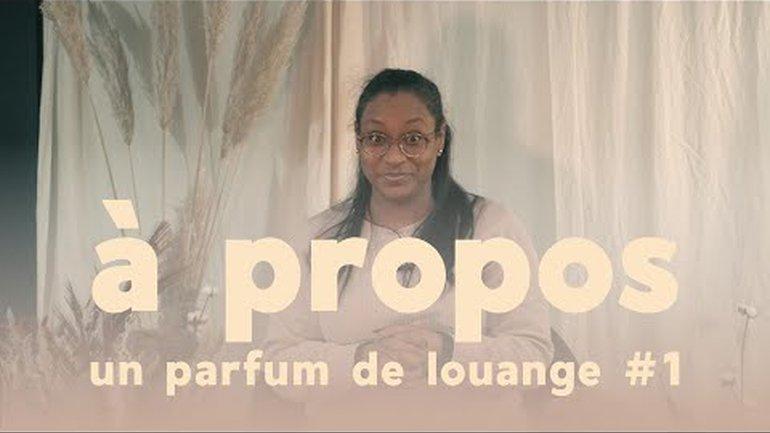 Un parfum de louange #1 - Ps Audrey Salafranque