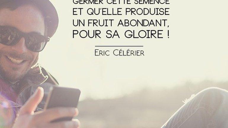 Mon ami(e), vous allez porter beaucoup de fruits !
