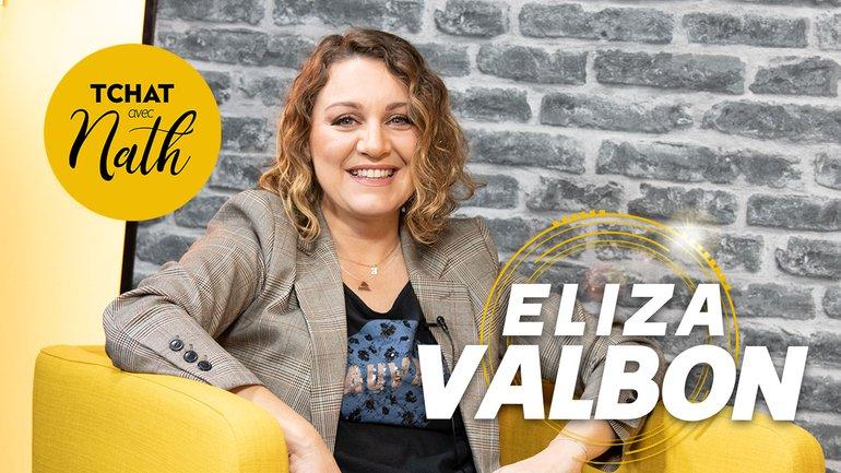 Tchat avec Nath avec Eliza Valbon