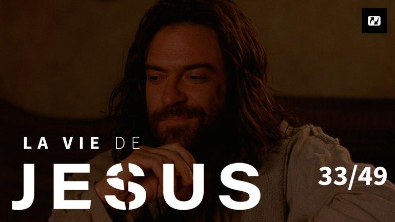 Prophétie de la trahison et du déni | La vie de Jésus | 33/49
