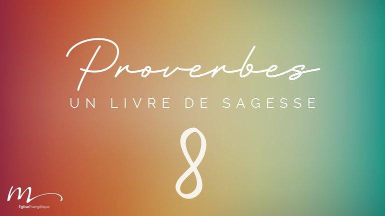 Proverbes Méditation #8 - Jean-Pierre Civelli - Proverbes 5.1-23