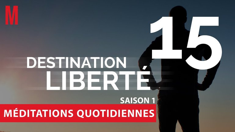 Destination Liberté (S1) Méditation 15 - Exode 11 - Église M