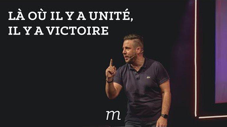 Là où il y a l'unité, il y a la victoire