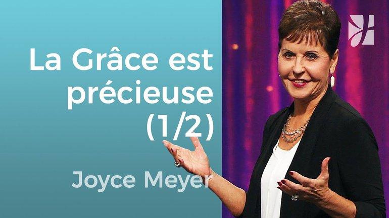Ne gaspillez pas votre grâce (1/2) - Joyce Meyer - Grandir avec Dieu