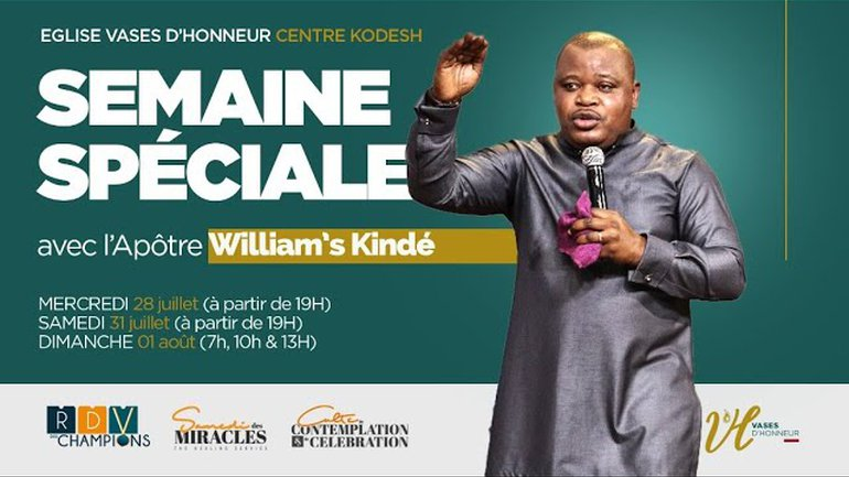 SAMEDI DES MIRACLES- Apôtre William KINDE- 31/07/2021