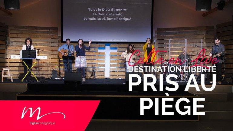 Destination Liberté S1E4 Pris au piège - Jean-Pierre Civelli - Culte du 22 Novembre 2020