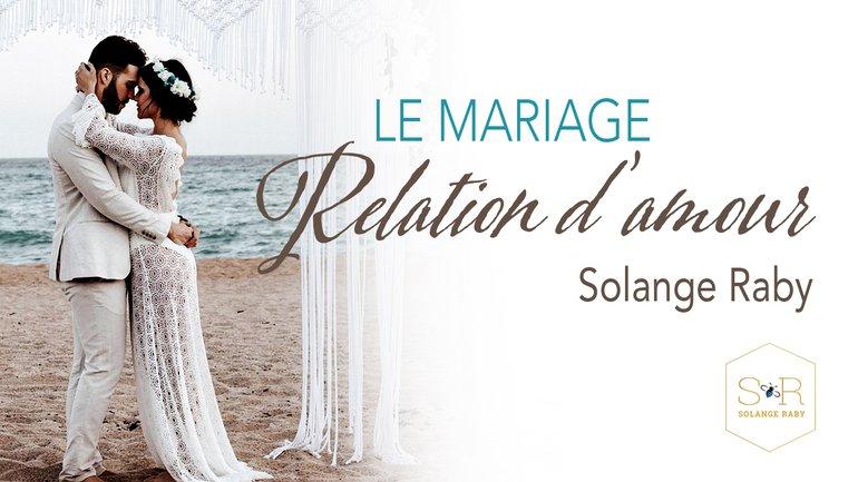 Le mariage, relation d'amour