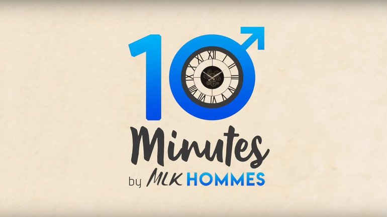 10 Minutes by MLK Hommes #24 - Accepter les transitions - Eric Dufour