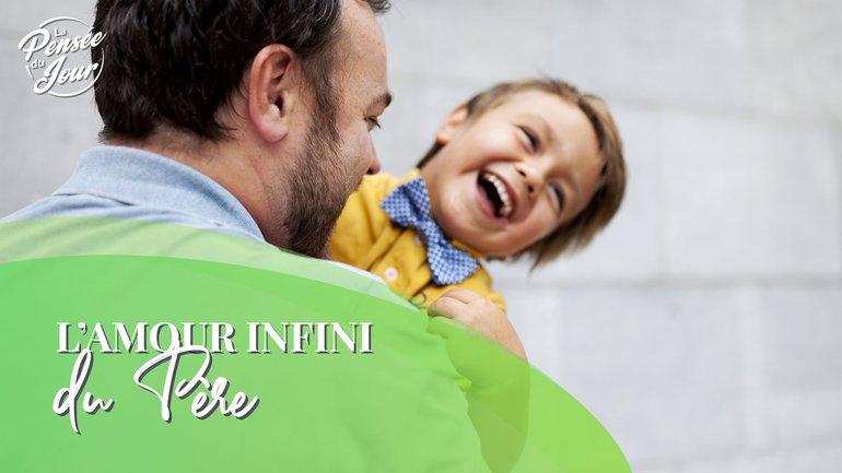L'amour infini du Père