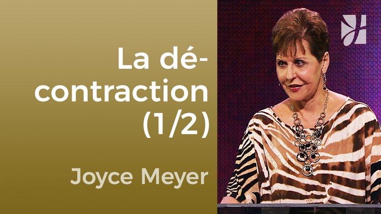 Comment rester surnaturellement décontracté (1/2) - Joyce Meyer - Maîtriser mes pensées