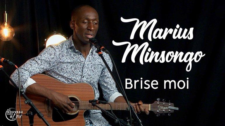 Brise moi - Marius Minsongo - Du nouveau dans l'air