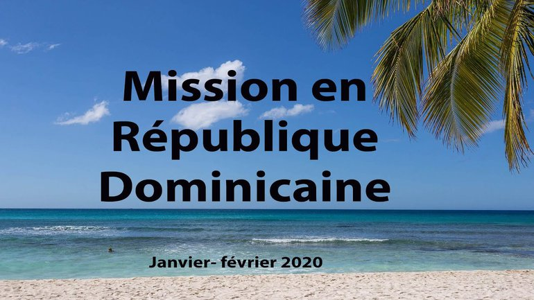 Mission en République Dominicaine !