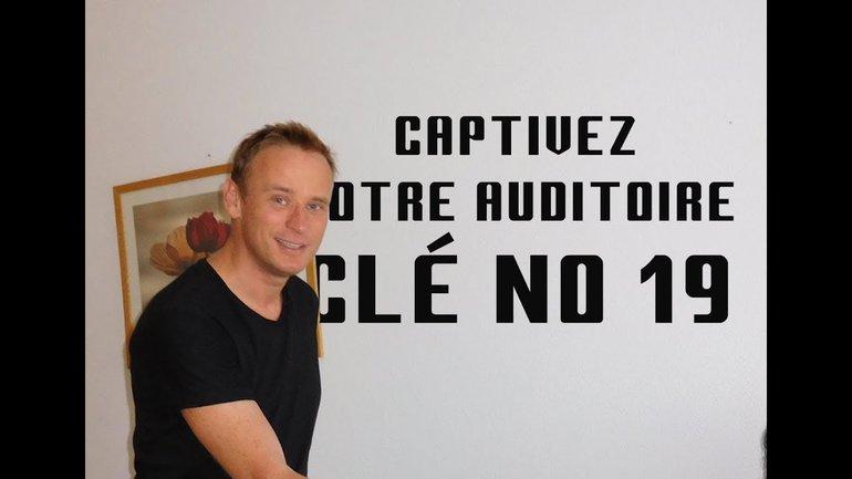 Captivez Votre Auditoire Clé No 19