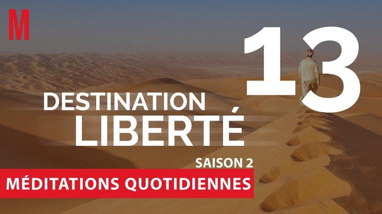 Destination Liberté (S2) Méditation 13 - Exode 20.3 & Exode 20.13 - Église M