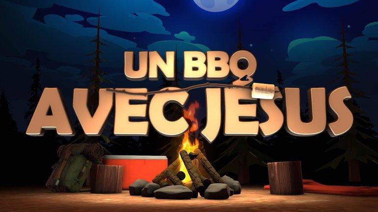 Un BBQ avec Jésus (épisode #2) _Feu de camp