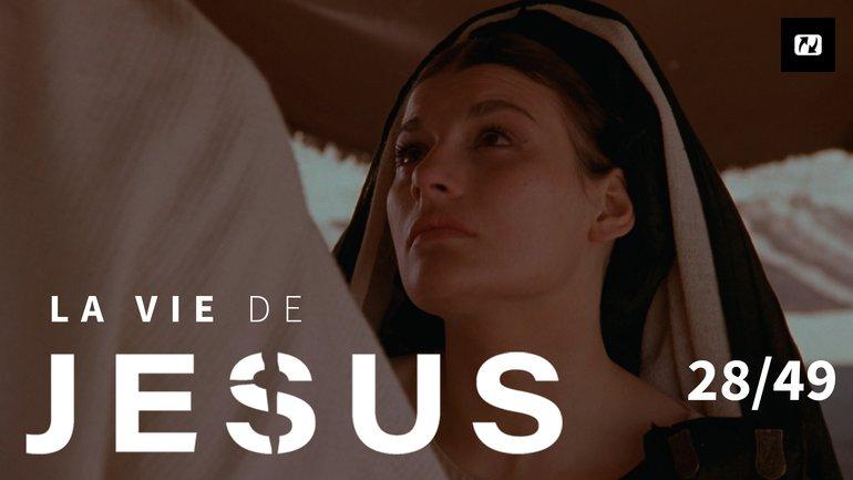 Marie et Marthe pleurent la mort de Lazare | La vie de Jésus | 28/49