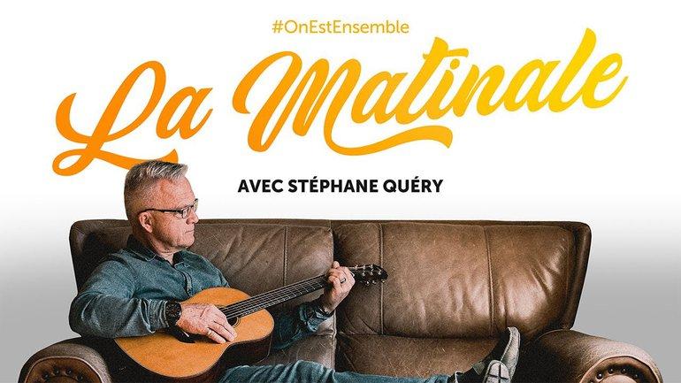 #OnEstEnsemble - La matinale du mardi 13 avril, avec Stéphane Quéry