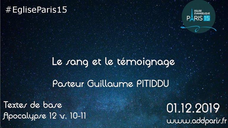 Le sang et le témoignage - Pasteur Guillaume PITIDDU
