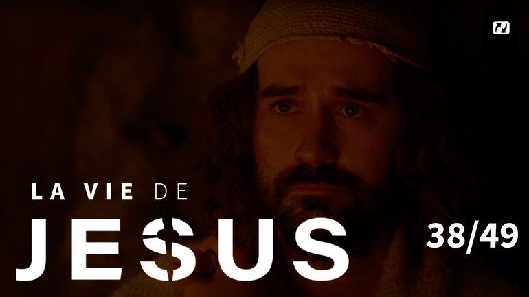 Le travail de l'Esprit Saint | La vie de Jésus | 38/49