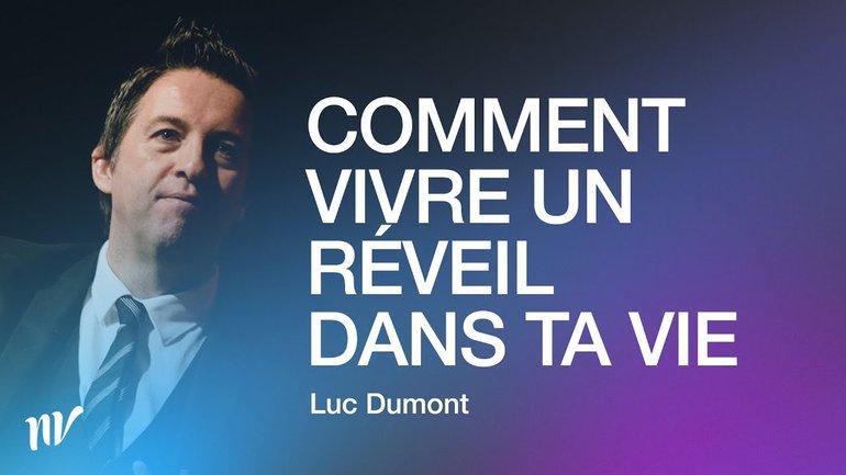 Comment vivre un réveil dans ta vie _Luc Dumont _Message uniquement