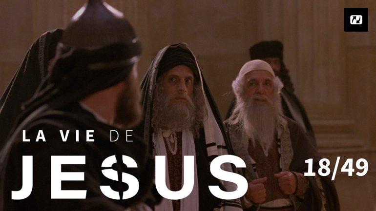 Jésus fait face aux dirigeants hypocrites | La vie de Jésus | 18/49