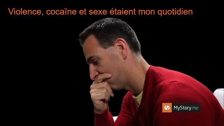 """MyStory - William : """"Violence, cocaïne et sexe étaient mon quotidien"""""""