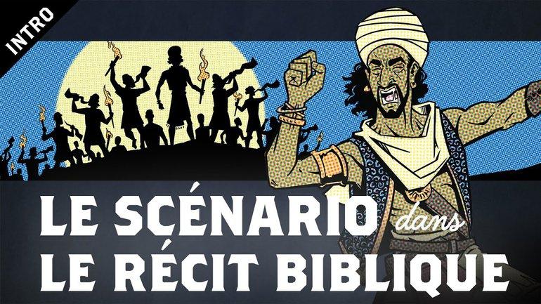 Le Scénario dans le Récit Biblique