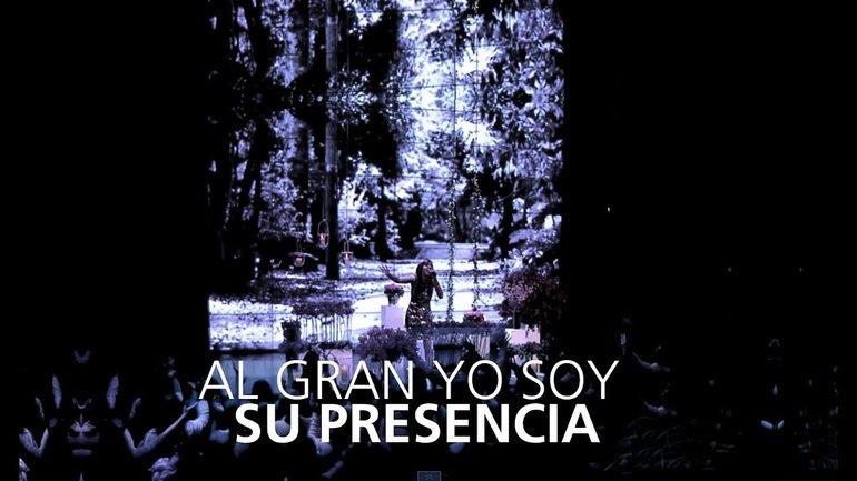 Su Presencia - Al Gran Yo Soy