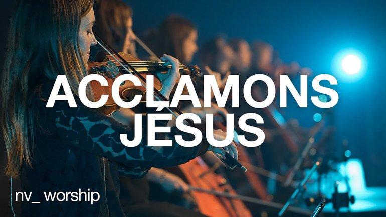 Acclamons Jésus (All Hail King Jesus) | NV Worship avec Jean-Daniel Labrie