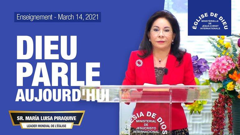 Enseignement :  Dieu parle aujourd'hui - 14 mar. 2021 - Sœur María Luisa Piraquive