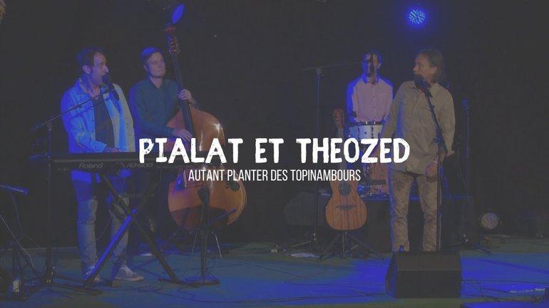Autant planter des topinambours - Pialat et Theozed (Ft. Thierry Ostrini)