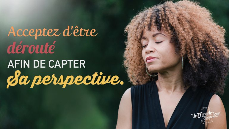Adoptez la perspective divine !