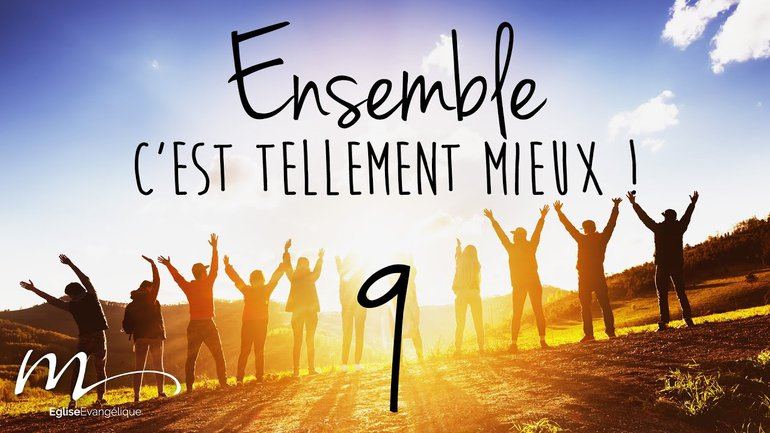 Ensemble Méditation 9 - Jean 13.12-17 - Église M